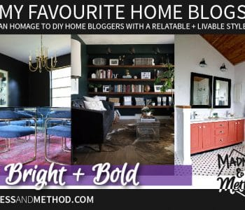 What are some of your favourite home blogs? Do they embrace the same design style as you, or do you keep coming back for the bloggers themselves? Today I'm talking about my three favourite bright and bold home blogs!
